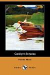 Gaslight Sonatas (Dodo Press) - Fannie Hurst