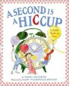 A Second Is A Hiccup - Hazel Hutchins, Kady MacDonald Denton