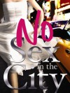 No Sex in the City - Randa Abdel-Fattah