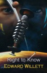 Right to Know - Edward Willett