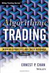 Algorithmic Trading: Strategies to Avoiding Market Pitfalls - Ernie Chan