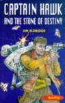 Captain Hawk and the Stone of Destiny (Graffix) - Jim Eldridge