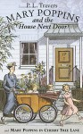 Mary Poppins in Cherry Tree Lane & Mary Poppins and the House Next Door - P.L. Travers, Mary Shepard