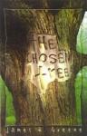 The Chosen Tree - James Greene