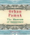The Museum of Innocence - Orhan Pamuk, Ureen Freely, John Lee