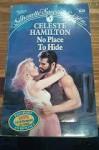 No Place to Hide - Celeste Hamilton