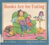 Books Are for Eating - Sherry Walton, Nadine Bernard Westcott