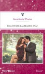 Mills & Boon : Billionaire Bachelors: Ryan (The Baby Bank) - Anne Marie Winston