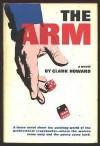 The Arm - Clark Howard