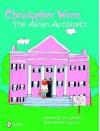 Christopher Wren: Avian Architect - Tina Skinner