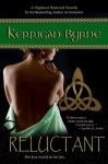 Reluctant - Kerrigan Byrne