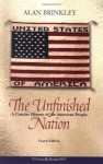 The Unfinished Nation: A Concise History of the American People, Volume 2 - Alan Brinkley