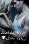 Sheer Bliss - Leigh Ellwood