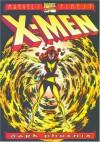 X-Men Legends Volume 2: Dark Phoenix Saga (Dark Phoenix Saga) - Chris Claremont, John Byrne