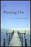 Passing On - Tom LeClair