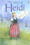 The Story of Heidi (Usborne Young Reading) - Johanna Spyri, Alan Marks, Mary Sebag-Montefiore