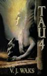 TAU4 - V.J. Waks