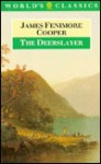 The Deerslayer - James Fenimore Cooper, H. Daniel Peck