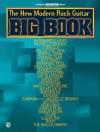The New Modern Rock Guitar Big Book: Guitar Big Book Series - Aaron Stang