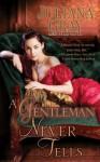 A Gentleman Never Tells (Affairs by Moonlight, #2) - Juliana Gray