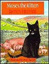 Moses the Kitten (School & Library Binding) - James Herriot, Peter Barrett