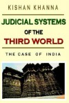 Judicial Systems of the Third World: The Case of India - Kishan Khanna