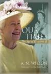 Our Times: The Age of Elizabeth II - A. Wilson, Ralph Cosham