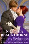 Emily's Seduction (Wild, Wicked and Wanton) - Natasha Blackthorne, Jon Rauch