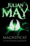 Magnificat (The Galactic Milieu Trilogy) - Julian May