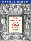 The Shadow of a Great Rock - Harold Bloom