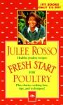 Fresh Start for Poultry (Fresh Start Cookbooks) - Julee Rosso