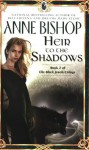 Heir to the Shadows - Anne Bishop