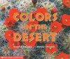 Colors In The Desert (Science Emergent Reader) - Susan Canizares, Betsey Chessen
