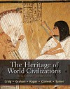 The Heritage of World Civilizations, Volume 1: Brief Edition (5th Edition) - Albert M. Craig, William A. Graham, Donald . Kagan, Steven Ozment, Frank M. Turner
