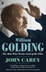 """William Golding: The Man Who Wrote """"Lord Of The Flies"""" - John Carey"""