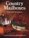 Country Mailboxes: Patterns & Techniques - Patrick Spielman, Paul Meisel