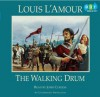 The Walking Drum - Louis L'Amour, John Curless