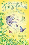 Bugs and Butterflies - Elizabeth Lindsay, Anna Currey