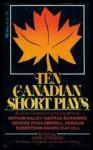 Ten Canadian Short Plays - John Stevens