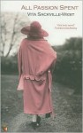 All passion spent - Vita Sackville-West