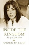 Inside The Kingdom: My Life In Saudi Arabia - Carmen Bin Ladin, Shohreh Aghdashloo
