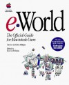 E-World--The Official Guide for Macintosh Users - Cary Lu, Ross Scott Rubin