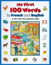 My First 100 Words in French and English - Keith Faulkner