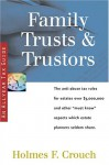 Family Trusts & Trustors - Holmes F. Crouch