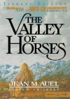 The Valley of Horses: Earth's Children - Jean M. Auel, Sandra Burr