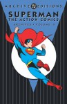 Superman: The Action Comics Archives, Vol. 4 - Jerry Siegel, Don Cameron, Jack Burnley, Sam Citron, John Sikela