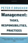 Management: Tasks, Responsibilities, Practices - Peter F. Drucker