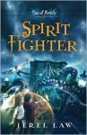 Spirit Fighter - Jerel Law