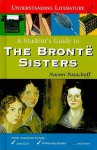 A Student's Guide to the Bronte Sisters - Naomi Pasachoff