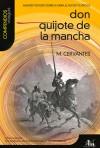Don Quijote de la Mancha: Analisis y estudio sobre la obra, el autor y su epoca - FranCs Gordo